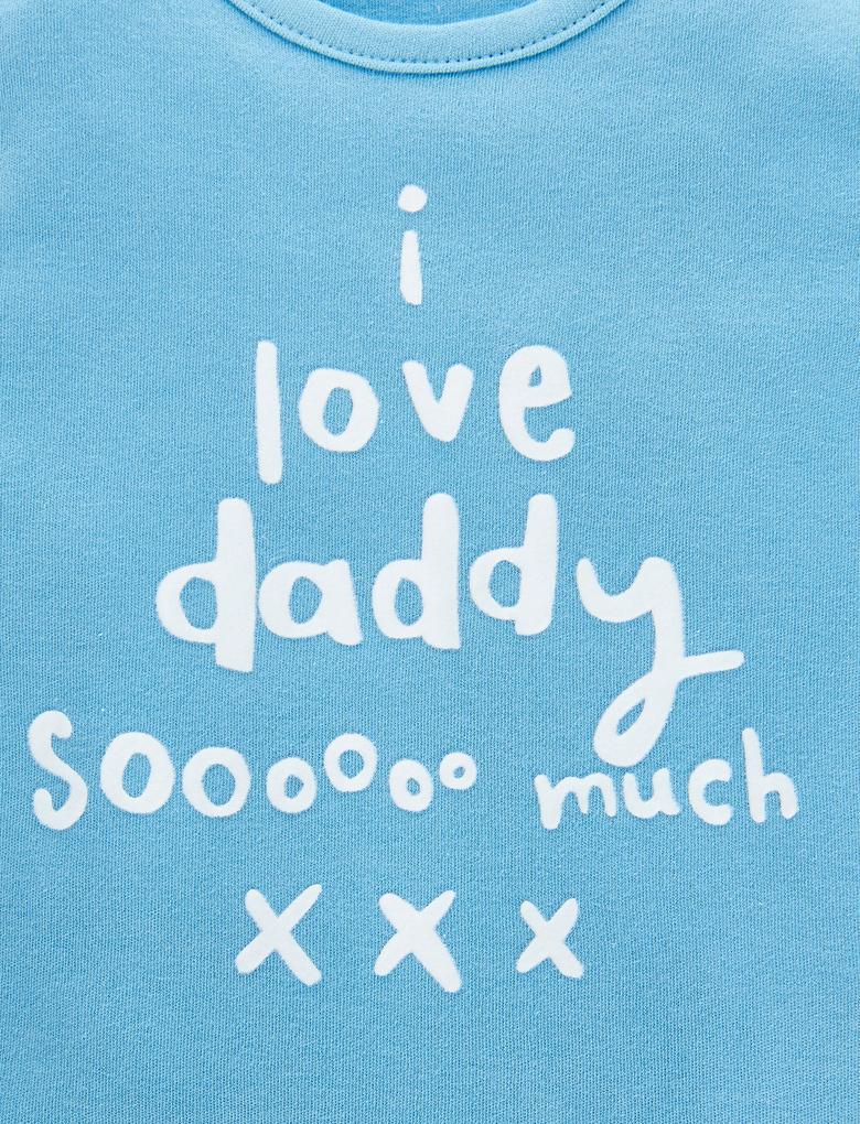 "Mavi Saf Pamuklu ""I Love Daddy So Much"" Üst"