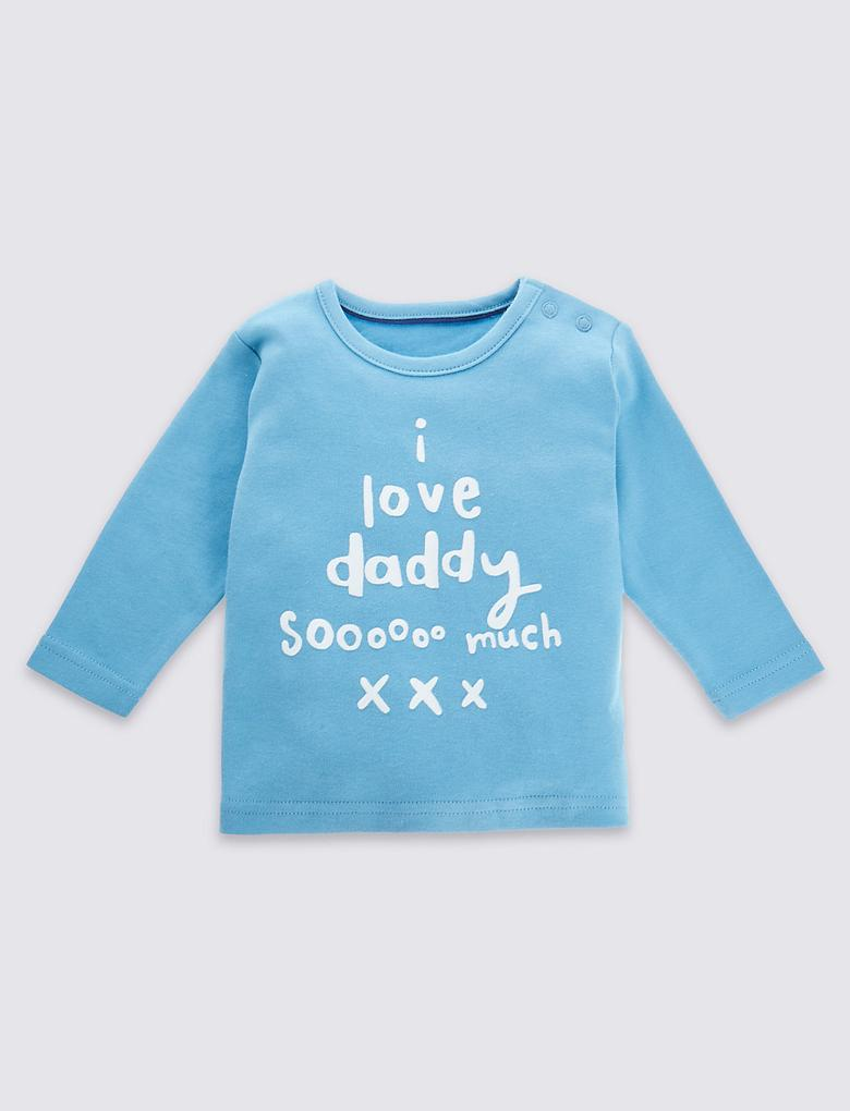 "Saf Pamuklu ""I Love Daddy So Much"" Üst"
