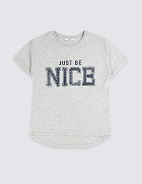Pamuklu Just Be Nice T-Shirt